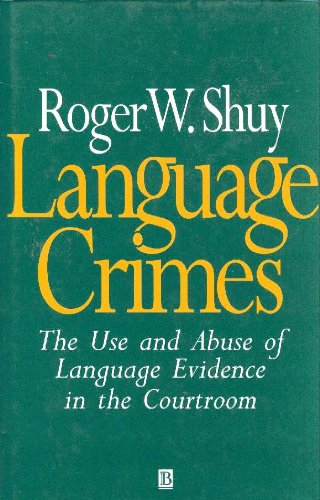 Language Crimes: The Use and Abuse of Language Evidence in the Court Room (Language Library) by Brand: Blackwell Pub
