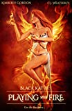 Playing with Fire (Black Kat Book 3)
