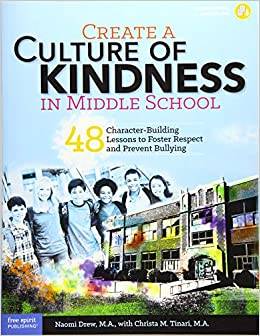 Kindness Curriculum Shown To Improve >> Create A Culture Of Kindness In Middle School 48 Character