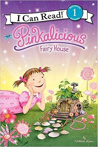 Amazon Com Pinkalicious Fairy House I Can Read Level 1