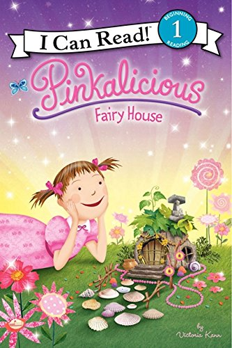 Pinkalicious: Fairy House (I Can Read Level - Customer Service Gardens Victoria
