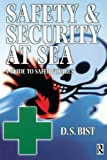 Safety and Security at Sea 9780750647748