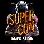 Super Con: Billy Cunningham, Book 3 | James Swain