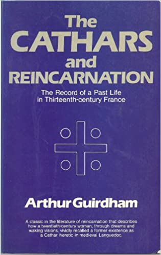 Book Cathars and Reincarnation: The Record of a Past Life in Thirteenth-century France