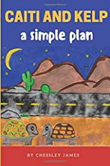 Caiti and Kelp A Simple Plan (Caiti Green) Paperback