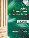 img - for Using Computers in the Law Office - Advanced book / textbook / text book