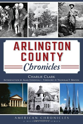 Arlington County Chronicles (American Chronicles)