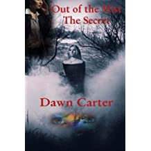 Out of the Mist: The Secret