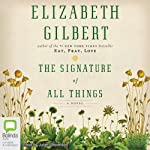The Signature of All Things | Elizabeth Gilbert
