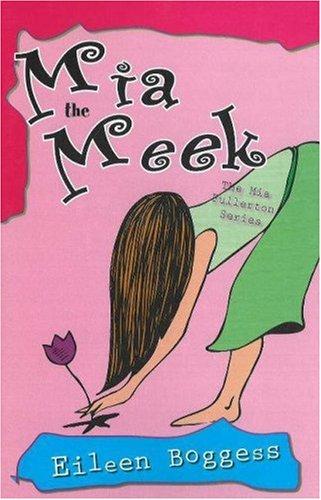 Mia the Meek (Mia Fullerton)