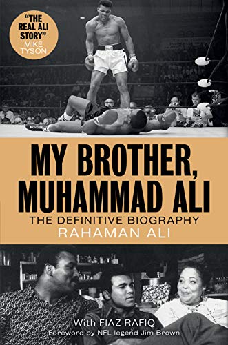 Book Cover: My Brother, Muhammad Ali: The Definitive Biography