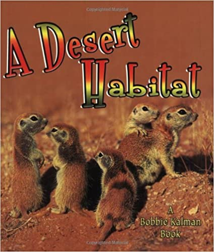 A desert habitat introducing habitats mystikal scents e books this ebook is appropriate for a long time 4 8 the desolate tract is a habitat of utmost weather that offers crops and animals with designated survival fandeluxe Choice Image