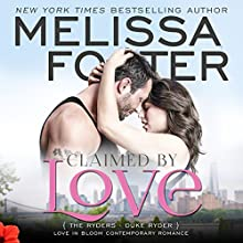 Claimed by Love: Love in Bloom: The Ryders, Book 2 Audiobook by Melissa Foster Narrated by B.J. Harrison