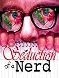 Seduction of a Nerd