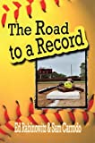 The Road to a Record, Ed Rabinowitz, 1606106414