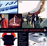 : Eighteenth Street Lounge Soundtracks - Jet Society