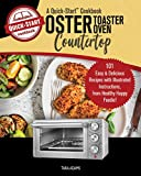 Oster Countertop Toaster Oven, A Quick-Start Cookbook: 101 Easy & Delicious Recipes with Illustrated Instructions, from Healthy Happy Foodie!