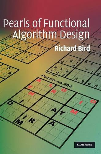 Pearls of Functional Algorithm Design by Cambridge University Press