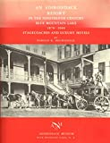 An Adirondack Resort in the Nineteenth Century, Blue Mountain Lake, 1870-1900: Stagecoaches and Luxury Hotels