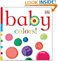 Baby: Colors! (Baby Chunky Board Books)
