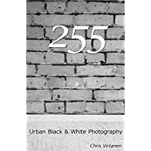 255: Urban Black & White Photography