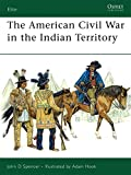 The American Civil War in the Indian Territory (Elite)