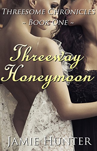 Threesome Interlude (Threesome Series Book 1)