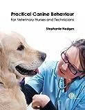 Practical Canine Behaviour, Stephanie Hedges, 1780644302
