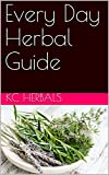 Every Day Herbal Guide