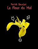 La Fleur du Mal