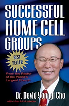 Successful Home Cell Groups by [Yonggi Cho, Dr. David, Hostetler, Harold]