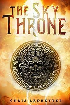 Sky Throne by [Ledbetter, Chris]