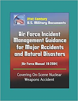 21st Century U S  Military Documents: Air Force Incident