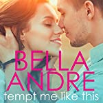 Tempt Me Like This: The Morrisons | Bella Andre