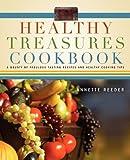 Healthy Treasures Cookbook, Annette Reeder, 1414117264
