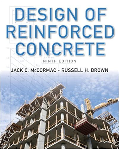 Design of Reinforced Concrete: Aci 318-11 Code Edition 9th Edition by Jack C. McCormac , Russell H. Brown  PDF Download