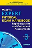 img - for By Mosby - Mosby's Expert Physical Exam Handbook: Rapid Inpatient and Outpatient Assessments: 3rd (third) Edition book / textbook / text book