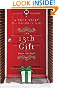 #9: The 13th Gift: A True Story of a Christmas Miracle