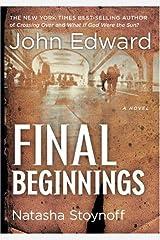Final Beginnings Paperback