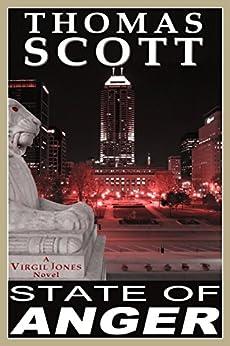 STATE OF ANGER: A Thriller (Virgil Jones Mystery, Thriller & Suspense Series Book 1) (English Edition) por [Scott, Thomas]