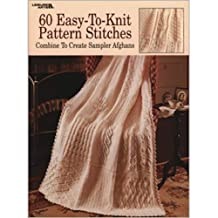 60 Easy-To-Knit Pattern Stitches