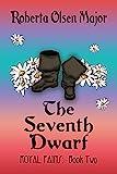 THE SEVENTH DWARF (ROYAL PAINS Book 2)