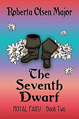THE SEVENTH DWARF (ROYAL PAINS Book 2)