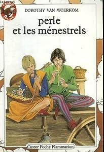 """Afficher """"Perle et les ménestrels"""""""