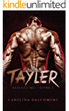Tayler: Royalty MC (MC Royalty Book 1)