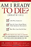 Am I Ready to Die?: Death 101