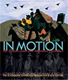 img - for In Motion: The African-American Migration Experience by Schomburg Center For Research (2005-01-01) book / textbook / text book
