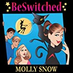 BeSwitched | Molly Snow