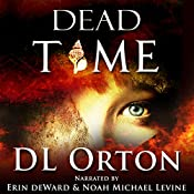 Dead Time: Between Two Evils #3 | D. L. Orton