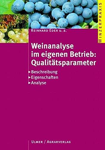 Weinanalyse im eignen Betrieb: Qualitätsparameter (Winzerpraxis)
